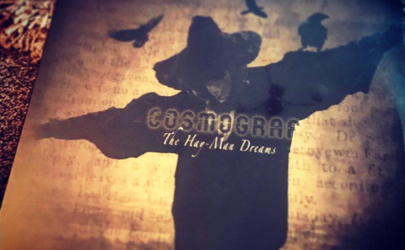Vinyl Review – Cosmograf – The Hay Man Dreams – by Progradar