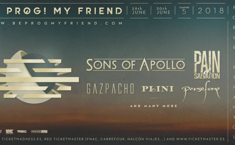 GAZPACHO & PERSEFONE ADDED TO THE BILL FOR BE PROG! MY FRIEND FESTIVAL 2018