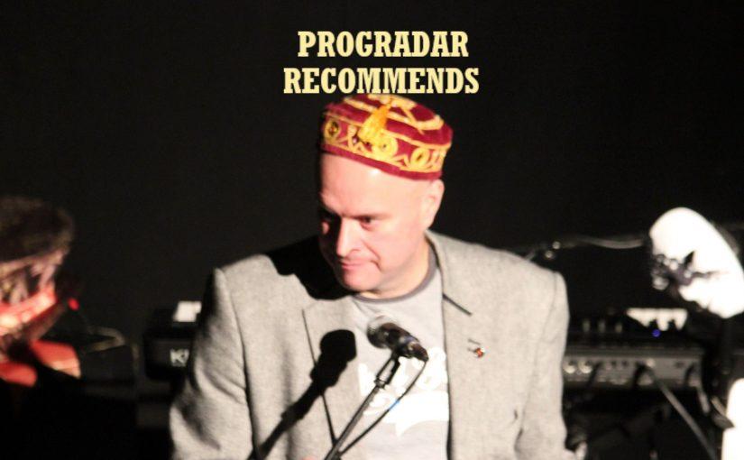 Progradar Recommends (Episode 1) – Marco Ragni, M'Z, Siiilk & Wilson and Wakeman
