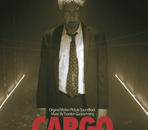 Review – Thorsten Quaeschning – Cargo (OST) – by Jez Denton