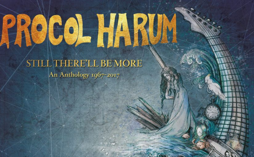Review – Procol Harum – Still There'll Be More – An Anthology – 1967-2017 – by James R Turner