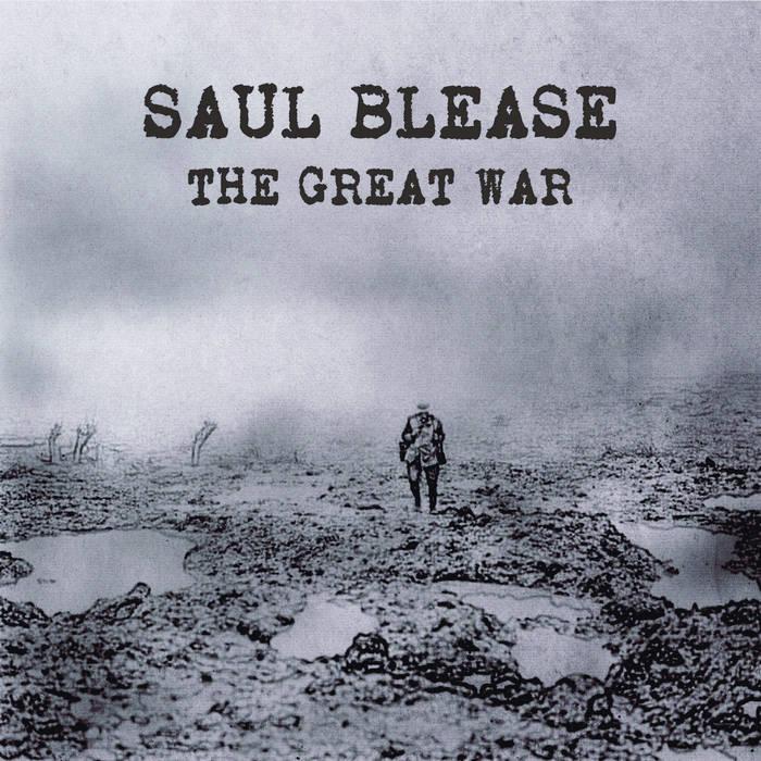 Review – Saul Blease – The Great War – by Jez Denton – Progradar